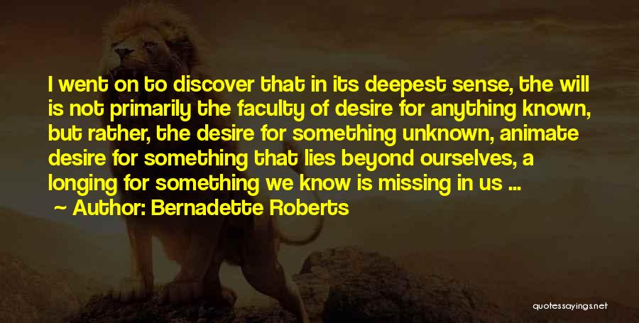 Bernadette Roberts Quotes 1361924