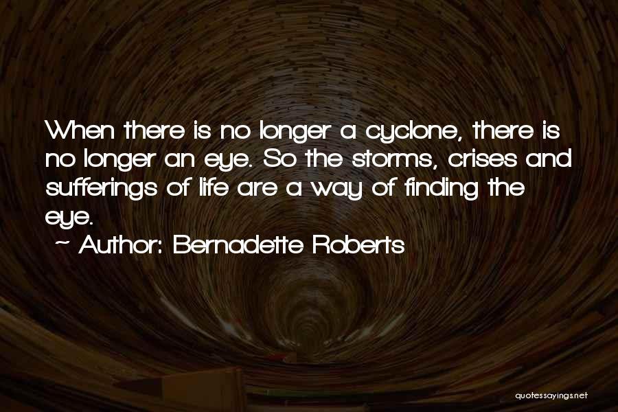 Bernadette Roberts Quotes 163513