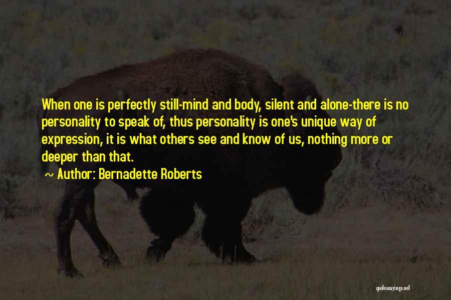 Bernadette Roberts Quotes 2070262