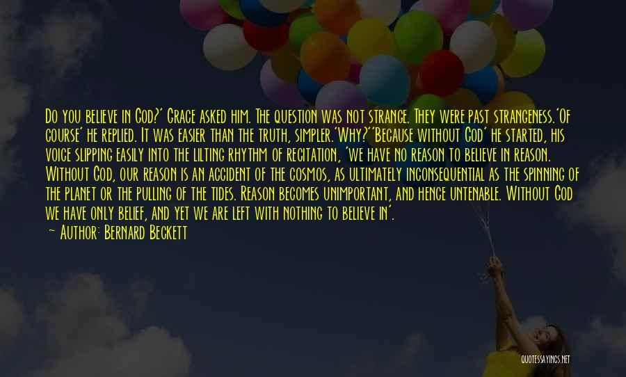 Bernard Beckett Quotes 1447648