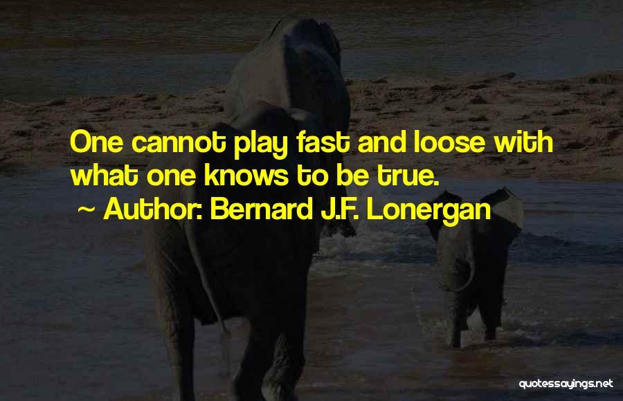 Bernard J.F. Lonergan Quotes 2051783