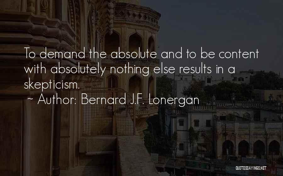 Bernard J.F. Lonergan Quotes 2103214