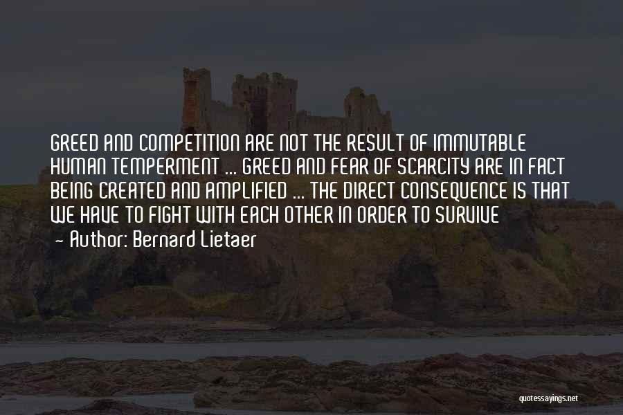 Bernard Lietaer Quotes 1601671