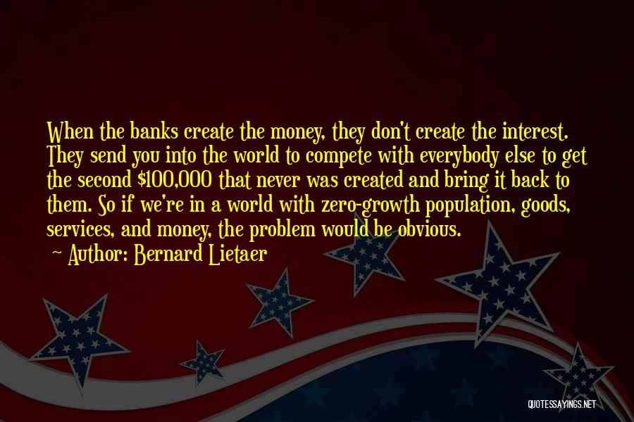 Bernard Lietaer Quotes 2230276