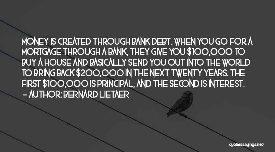 Bernard Lietaer Quotes 793479