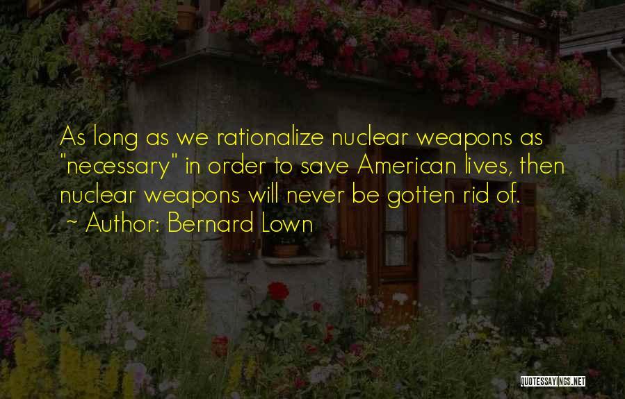 Bernard Lown Quotes 1202803