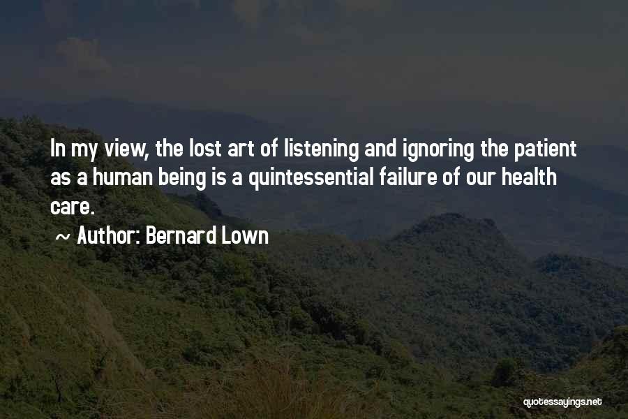 Bernard Lown Quotes 139788