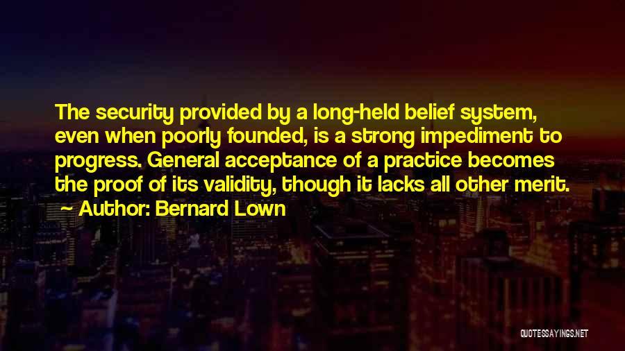 Bernard Lown Quotes 606305