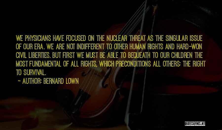 Bernard Lown Quotes 608761
