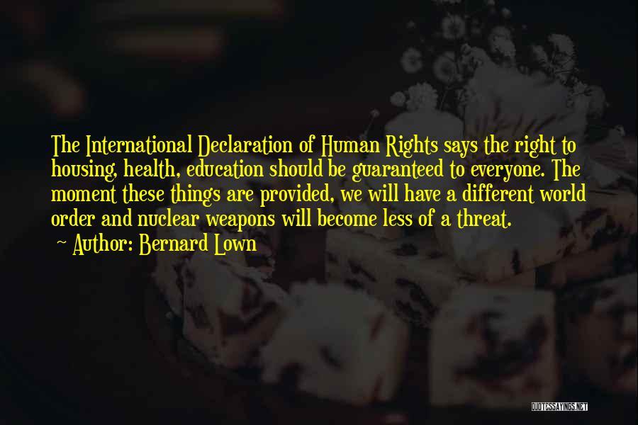 Bernard Lown Quotes 776549