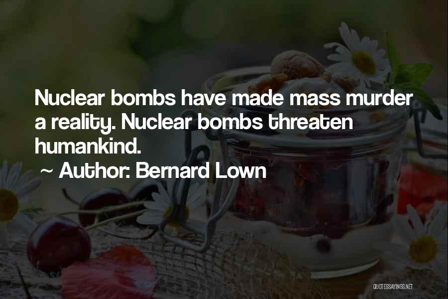 Bernard Lown Quotes 791790