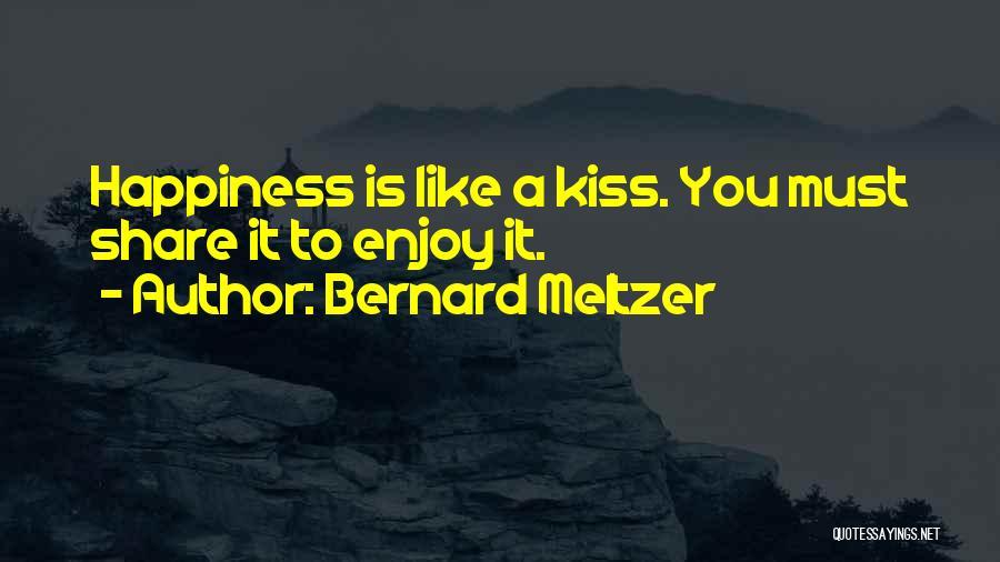 Bernard Meltzer Quotes 1049683