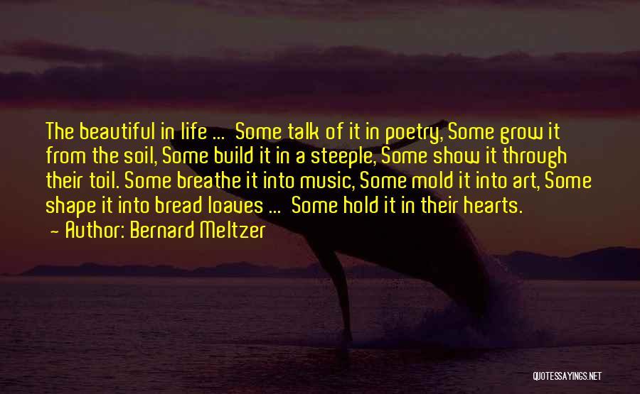 Bernard Meltzer Quotes 1093883