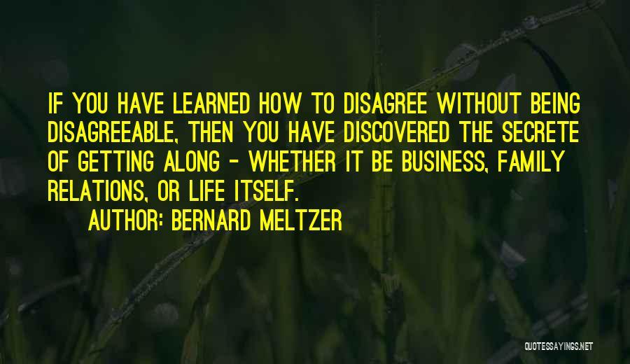 Bernard Meltzer Quotes 1139367