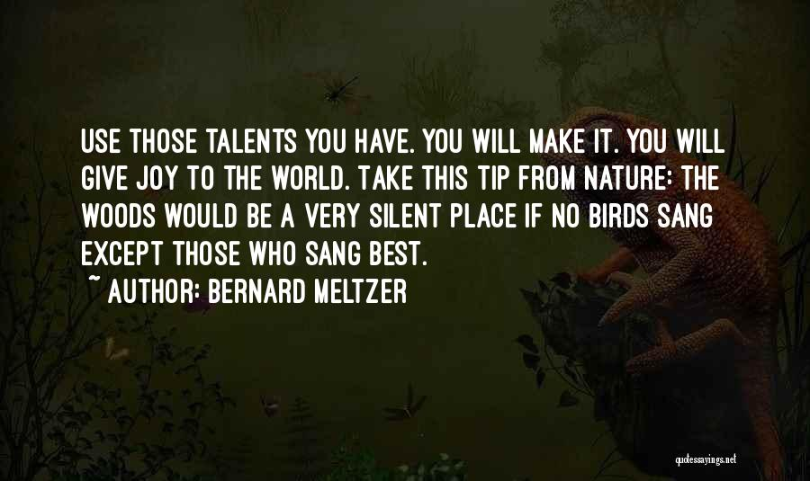 Bernard Meltzer Quotes 1508848
