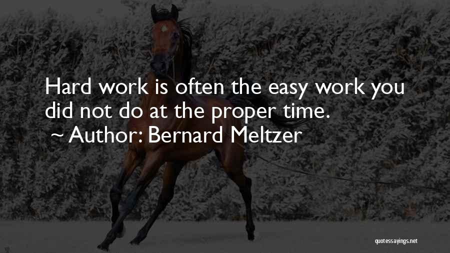 Bernard Meltzer Quotes 1696092