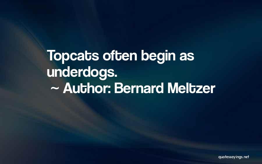 Bernard Meltzer Quotes 2241930