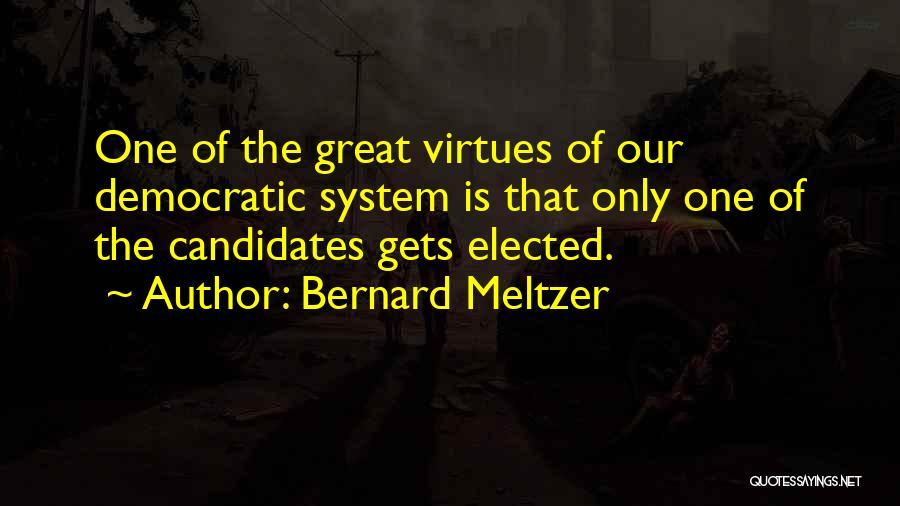 Bernard Meltzer Quotes 276423