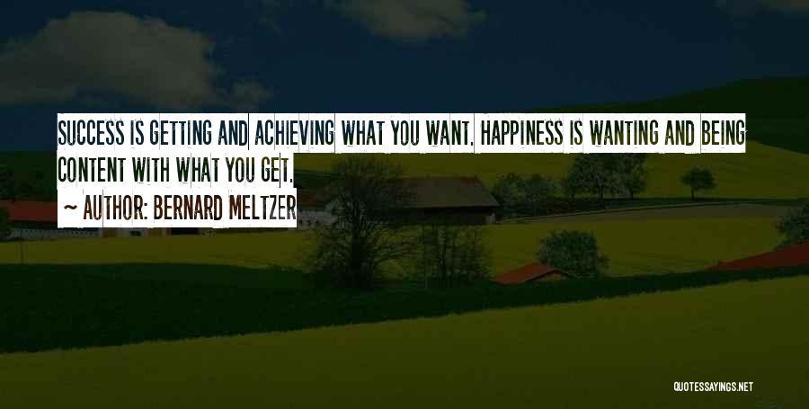 Bernard Meltzer Quotes 294802
