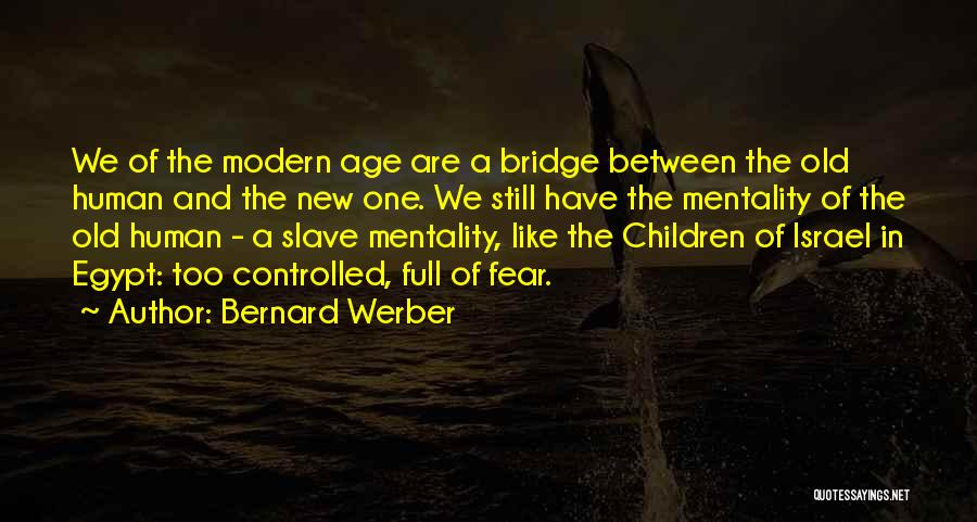 Bernard Werber Quotes 1331151