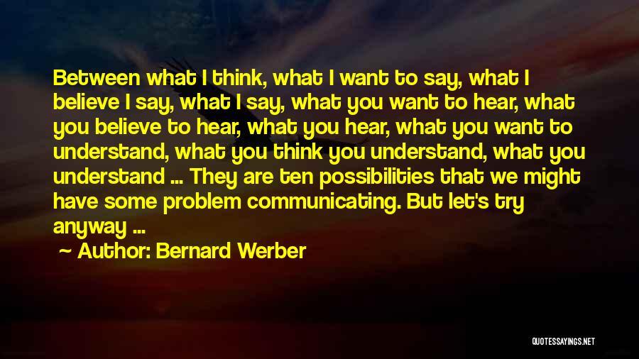 Bernard Werber Quotes 1425767