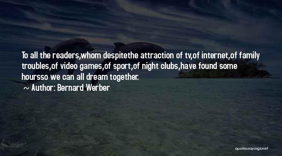 Bernard Werber Quotes 1497490
