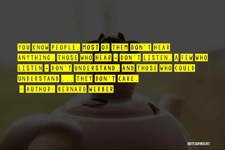Bernard Werber Quotes 1749355