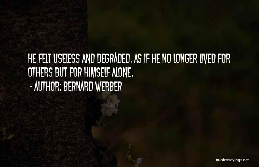 Bernard Werber Quotes 339466