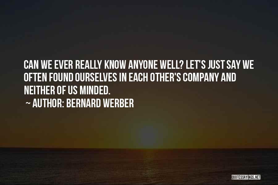Bernard Werber Quotes 688580