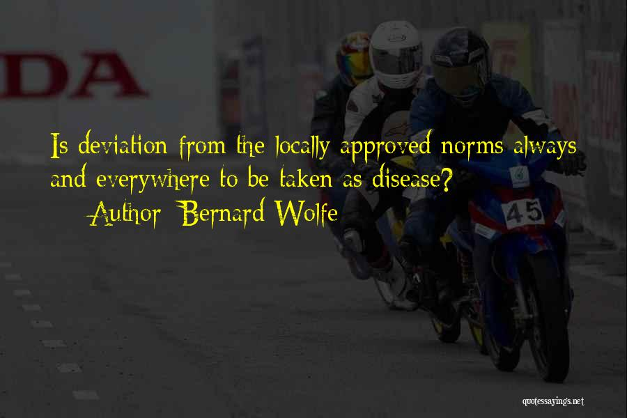 Bernard Wolfe Quotes 1275070