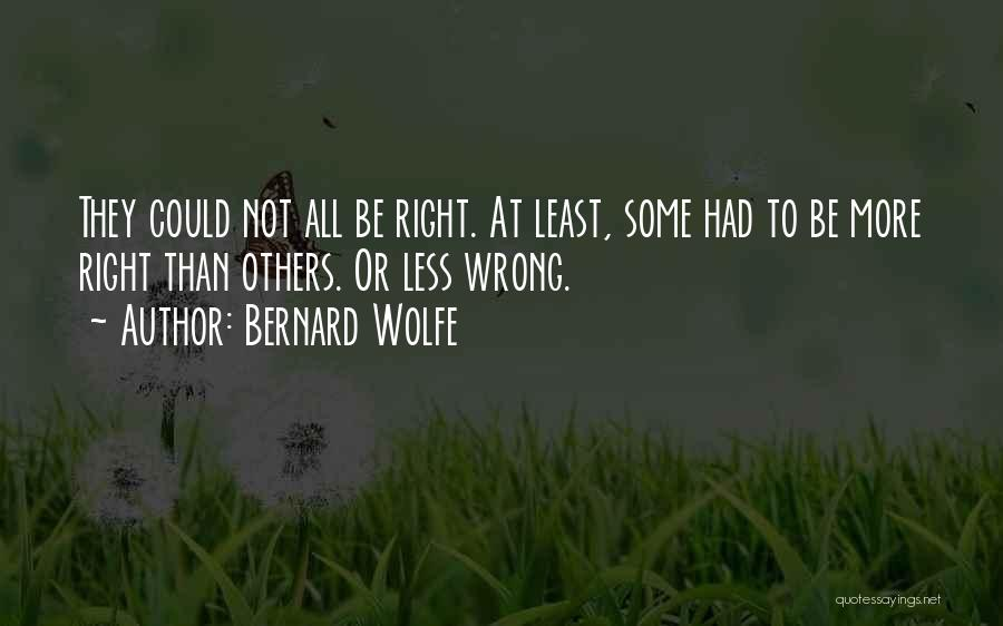 Bernard Wolfe Quotes 1526293