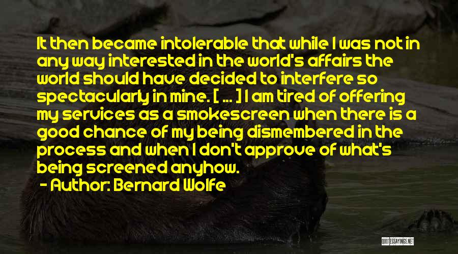 Bernard Wolfe Quotes 2039912