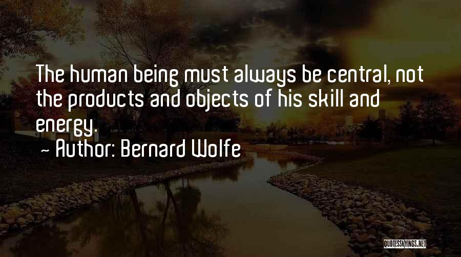 Bernard Wolfe Quotes 96013