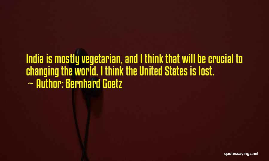 Bernhard Goetz Quotes 1223132