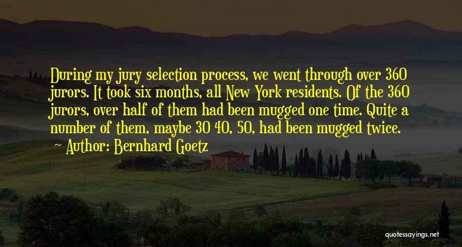 Bernhard Goetz Quotes 1236462