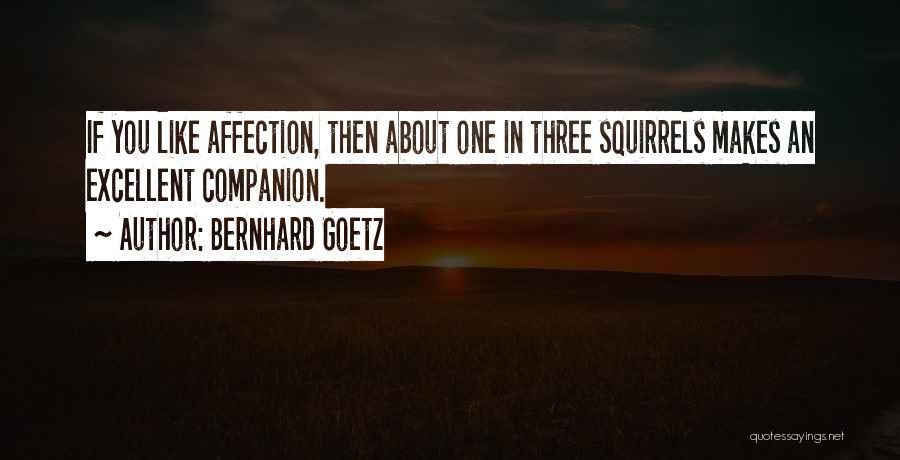 Bernhard Goetz Quotes 2009135