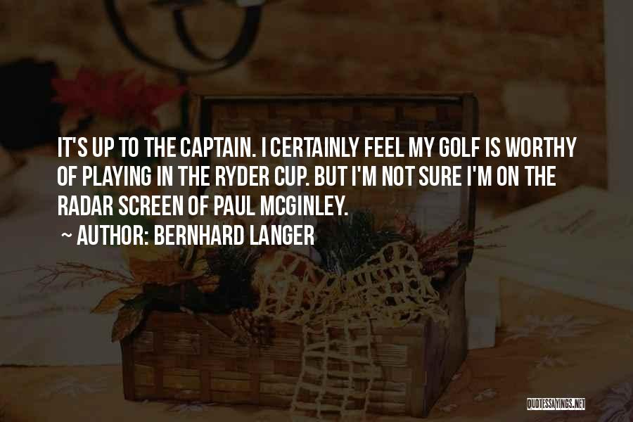 Bernhard Quotes By Bernhard Langer