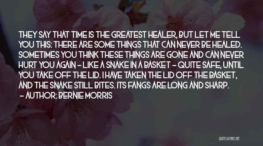 Bernie Morris Quotes 80512