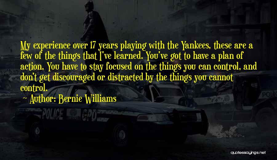 Bernie Williams Quotes 1016462