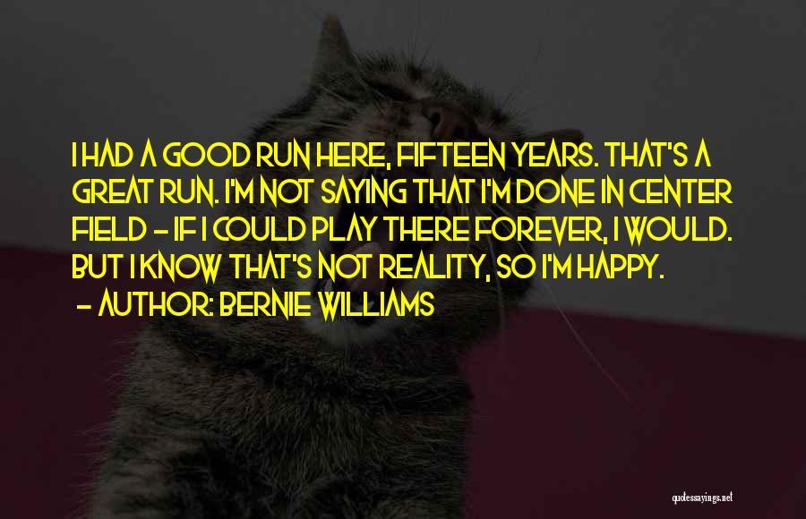 Bernie Williams Quotes 2052658