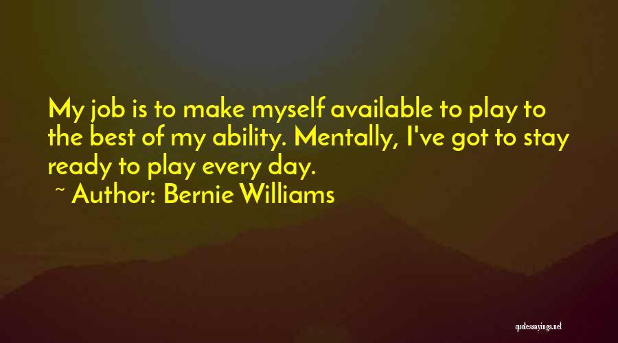 Bernie Williams Quotes 276788