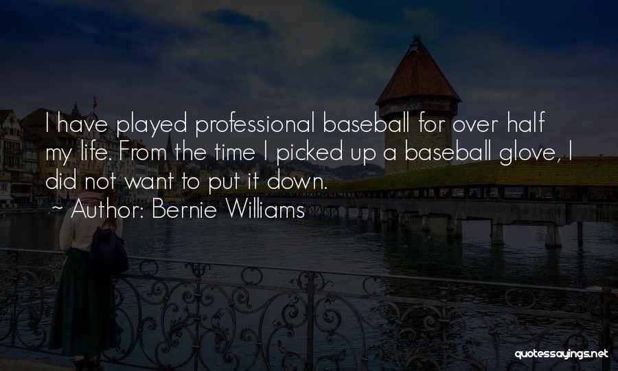 Bernie Williams Quotes 395487