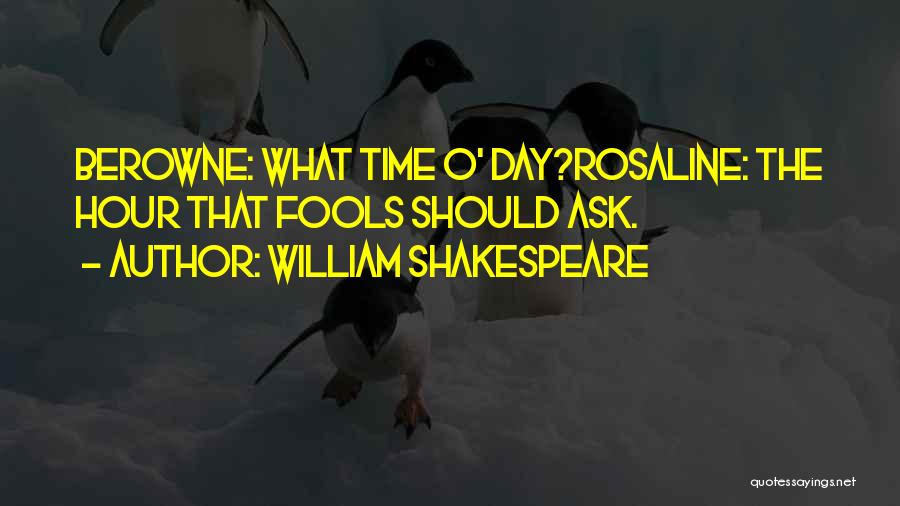 Berowne Quotes By William Shakespeare