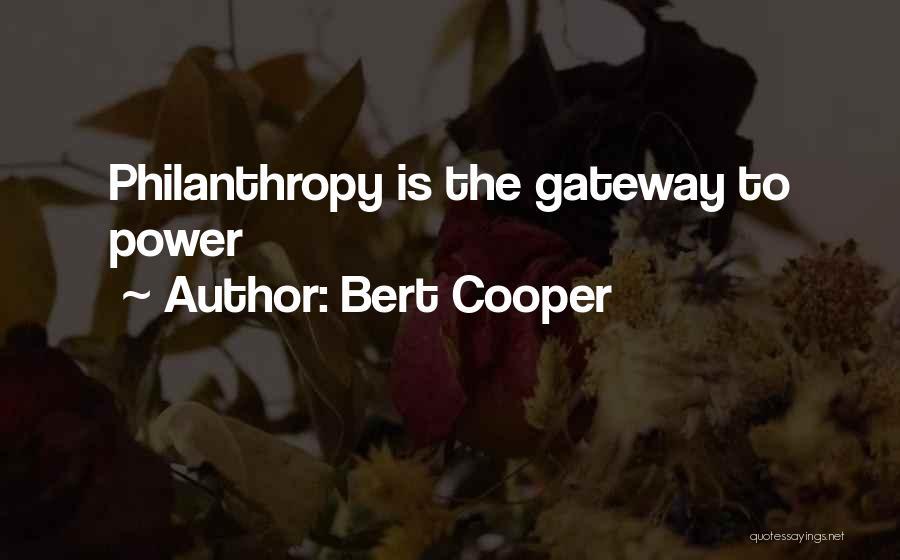 Bert Cooper Quotes 1748936