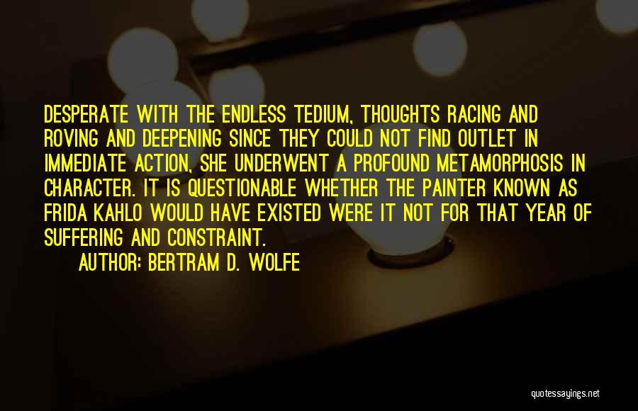 Bertram D. Wolfe Quotes 236558