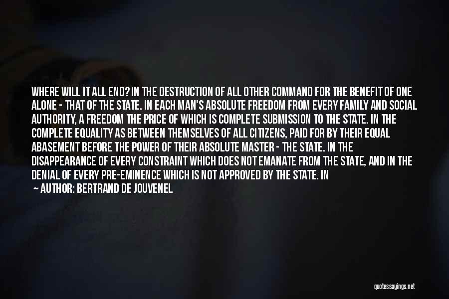 Bertrand De Jouvenel Quotes 1088209