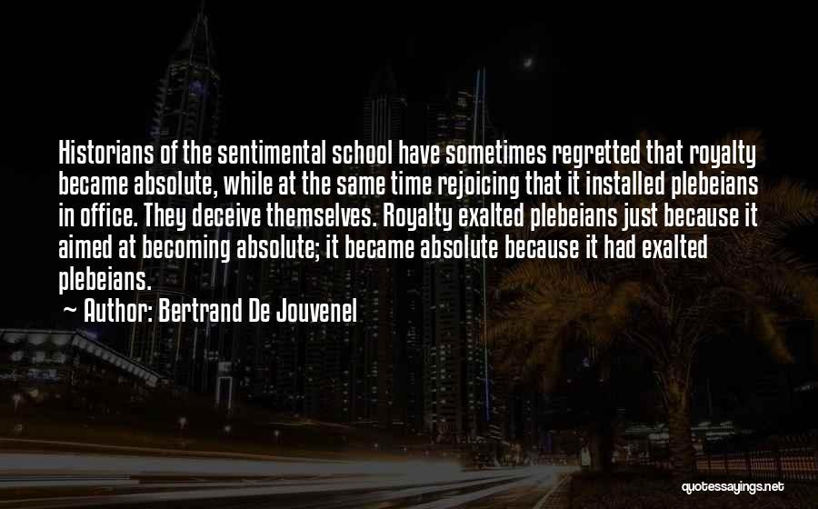 Bertrand De Jouvenel Quotes 1298347