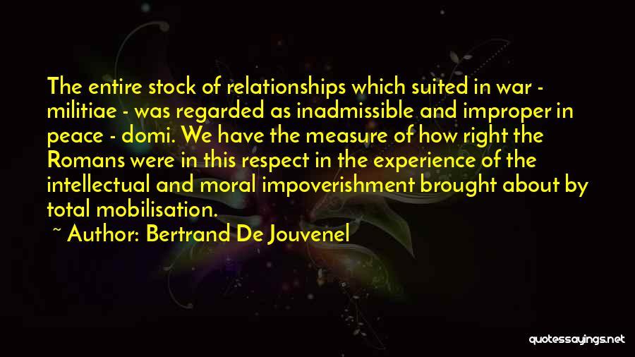 Bertrand De Jouvenel Quotes 1716662