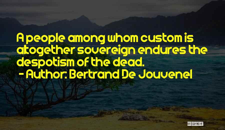 Bertrand De Jouvenel Quotes 2037150