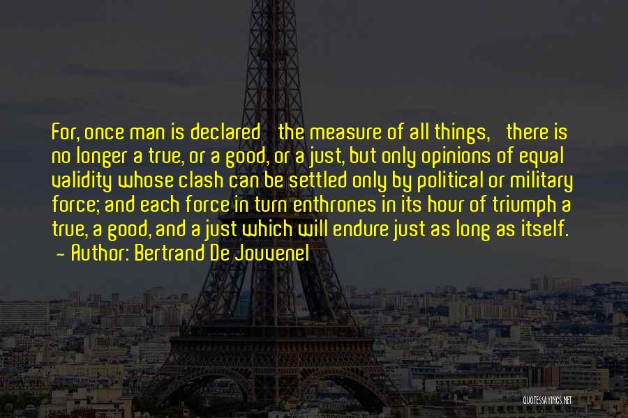Bertrand De Jouvenel Quotes 2196728